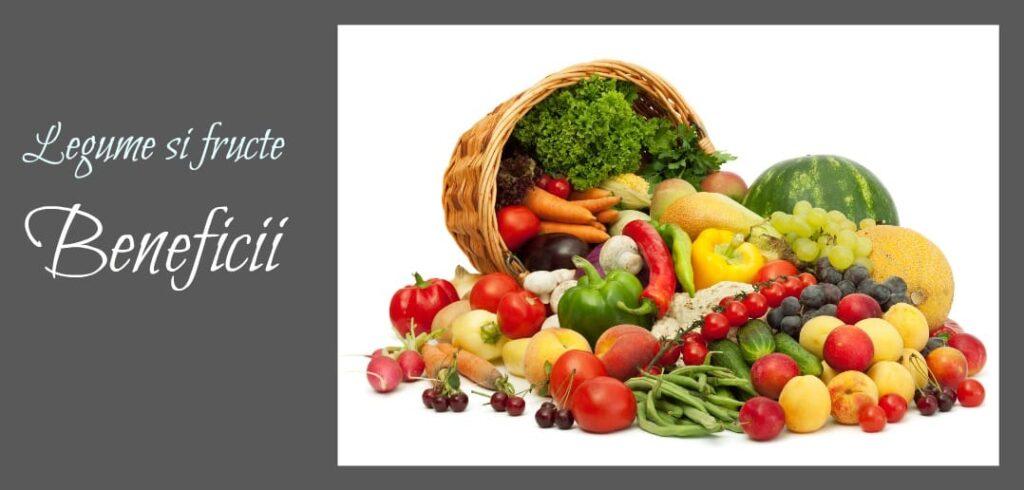 Fructe si legume beneficii